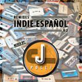 Remixes Indie Español Vol2