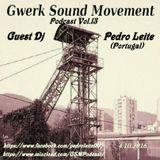GSM Podcast Vol.13 guest Dj Pedro Leite 4.10.2016