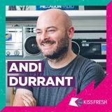 KISS FM UK - Friday Night Kiss Fresh With Andi Durrant (31.05.2019)
