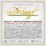 【ILMONDO (Club Style Edition)】/ mixed by. DJ H.A.W.K a.k.a JUNYOH from. RyJz / LAKESIDAZ