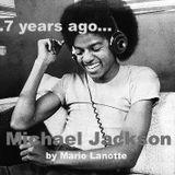 ...MICHAEL JACKSON ... 7 YEARS AGO...