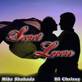 SECRET LOVERS with Mike Shuhada