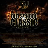 DJ P-NICE OLD SCHOOL CLASSIC VOL.1