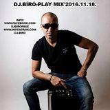 Dj.Bíró-Play Mix'2016.11.18..www.djbiropage