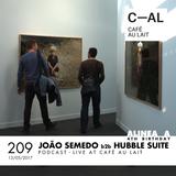 Alinea A #209 Hubble Suite b2b Joao Semedo (Special 4th Birthday) (Cafe Au Lait)