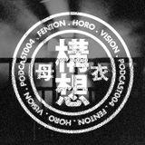 Fenton - Horo Vision Podcast 004