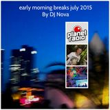 early morning breaks july 2015