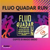 Fluo Quadar Run - Ospiti di Mago Diego #clusterfm