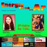 Programa Energia Esta no Ar 09/06/2016 Thita Olivera e Artemisa Luna