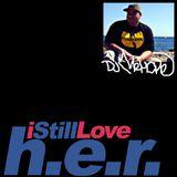 I Still Love H.E.R.