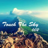 Touch The Sky 002 // Mixed by Larry M
