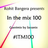 In the mix 100 : June 16 2013 (Guest mix by Sassanix) Hour 11