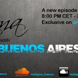 Estigma - Buenos Aires Podcast 003
