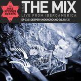 THE MIX EP 032: Deeper Underground