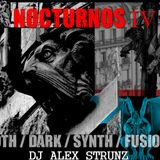 Dj Alex Strunz @ NOCTURNOS IV - Set GOTHIC-DARK-SYNTH-FUSIONS - DJ SET - 14-10-2018