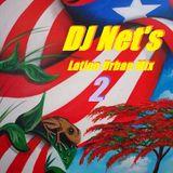 DJ Net's Latino Urban Mix 2