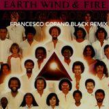 Earth Wind & Fire - And Love Goes On (Francesco Cofano Black Remix)