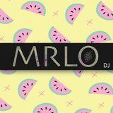 MRLO DJ  - Feel The Vibes #1 _ February 2018