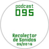 RECOLECTOR DE SONIDOS 095 - 05/2016