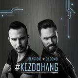 BlasTone & Dj Dombi - Kezdőhang 43. (Angelo Guest Mix)