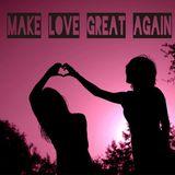 Melly Lou - Make Love Great Again