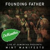Founding Father // Live at DeMentha Presents: Mint Manifesto