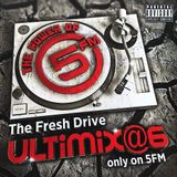 The Fresh Drive Ultimix@6