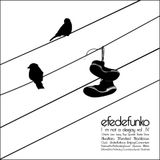 Efedefunko - I´m not a Deejay vol.IV - Ghetto Jam Jazzy Hop Spanish Radio Show - Mixtape