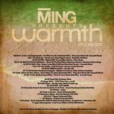MING Presents Warmth 077 w. Roger Melo