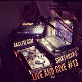 Live And Give #13 RASTFM