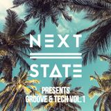 Next State Presents - Groove & Tech Vol.1