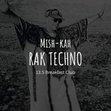 RAK Techno PZPZ 13.5.17 @ Breakfast