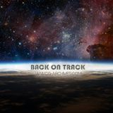 Back On Track Radio - The Time We Are In Now - Episode 05