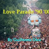 Love Parade Mix '90 '00 By Guillermo Diez