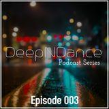 DeepNDance: Podcast Series (Episode 3)
