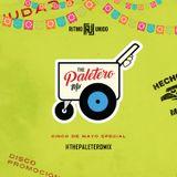 """ The Paletero Mix Special Cinco De Mayo Mix """