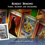 Robert Bonomo - Tarot, Alchemy and Awakening