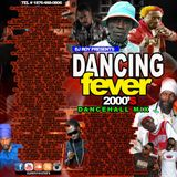 DJ ROY DANCING FEVER 2000'S DANCEHALL MIX VOL.2