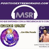 LA CONSCIENCIA SUPREMA CON KIKE POSADA  -04-10-2017-