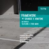 Framework w/ Grancio x Armtone – 13/01/2016