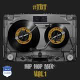 Throw Back Thursday Hip Hop Mix