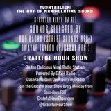 STRICTLY VINYL DJ SET - BOB BAGHA STREET SOUNDS REC. - DWAYNE TAYLOR PARADAX REC. GRATEFUL HOUR SHOW