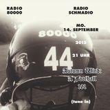 Radio Schmadio Nr.20 - Autumn Wind: A Football 101