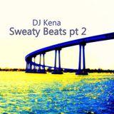 DJ Kena - Sweaty Beats pt2