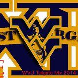 WVU Tailgate Mix 2014 Part 1