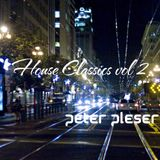 CLASSICS House 2 Peter Pleser Podcast