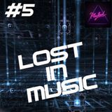 LOST IN MUSIC #5 on PLAYLOUD
