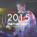 FINAL MIX OF 2015 | SNAPCHAT 'DJNATHANDAWE' (Audio has been edited due to Copyright)