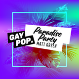 PARADISE PARTY - 93 - [GAY POP] - 08-MAR-18