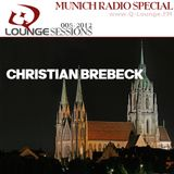 Christian Brebeck - Q-Lounge Session 08-2012 (Munich Radio Special)